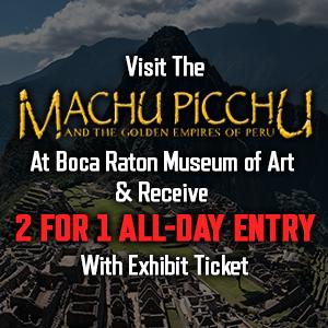 Boca Raton Museum of Art - Machu Picchu